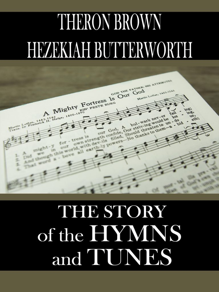 Book Cover: The Story of The Hymns and Tunes