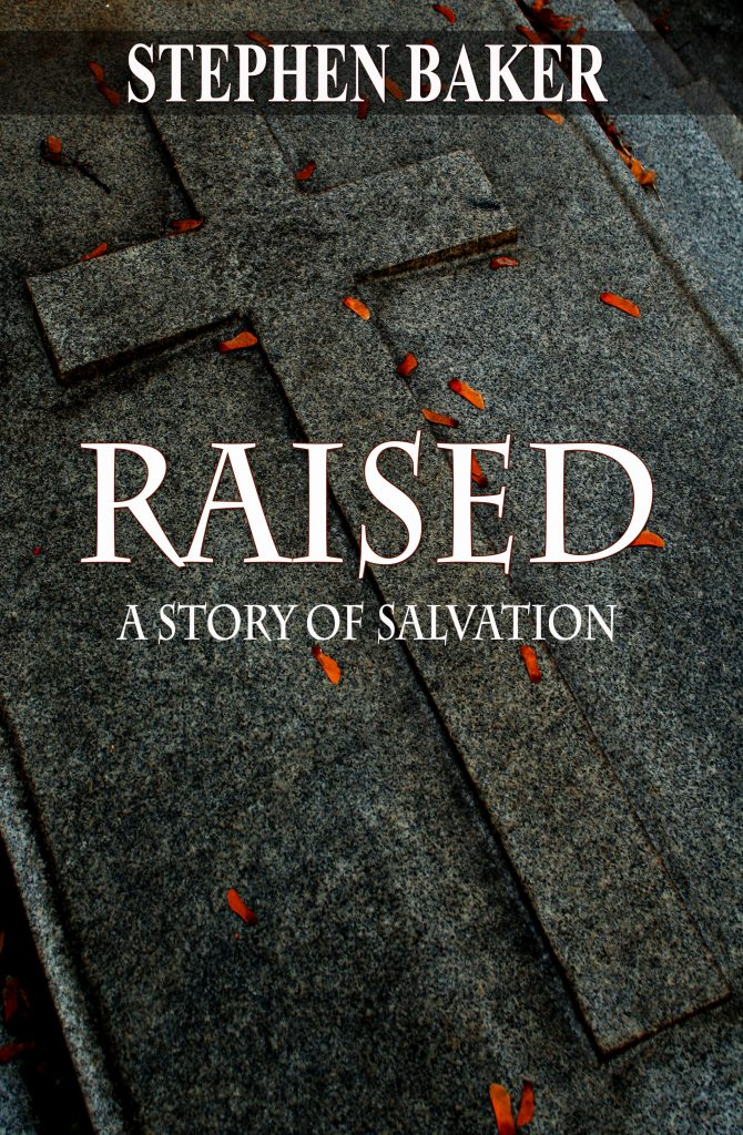 Book Cover: Raised: A Story of Salvation
